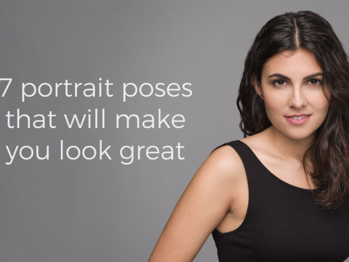 7 portrait photography poses that will make you look great