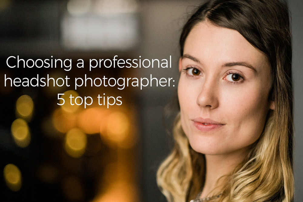 5 tips to choose a professional headshot photographer
